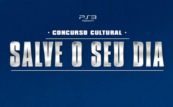 Salve o Seu Dia e Concorra a um PS3 Fabricado no Brasil