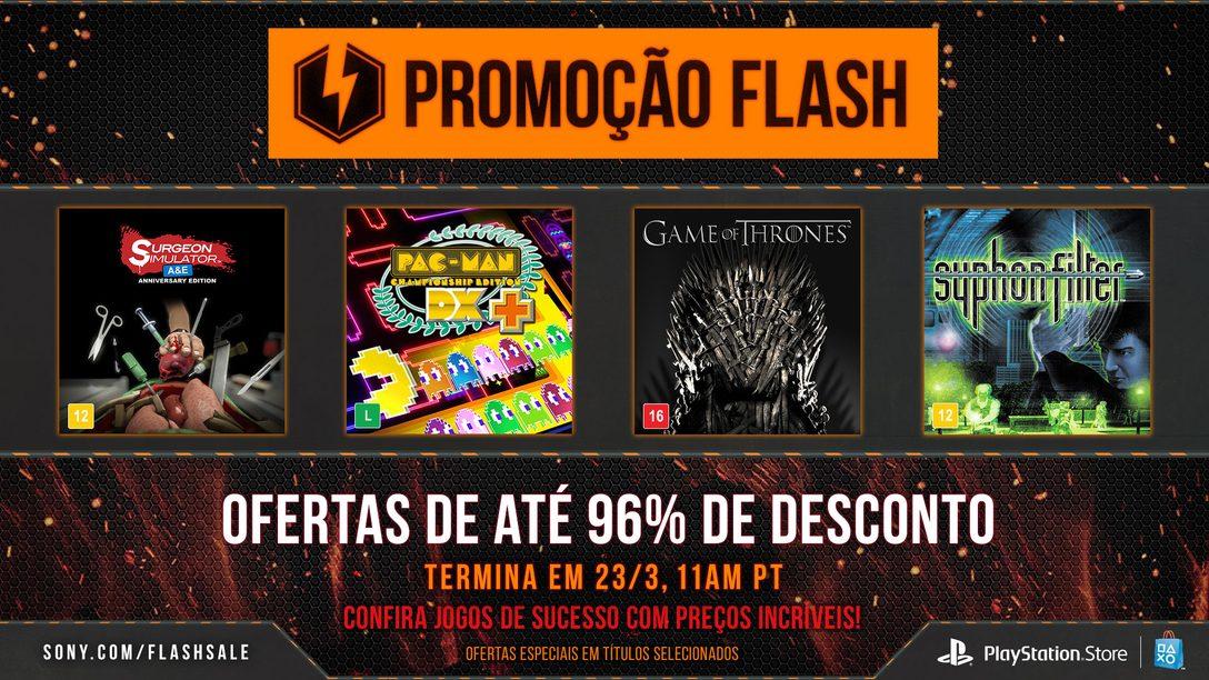 Promoção Flash: Ofertas de Até 96%