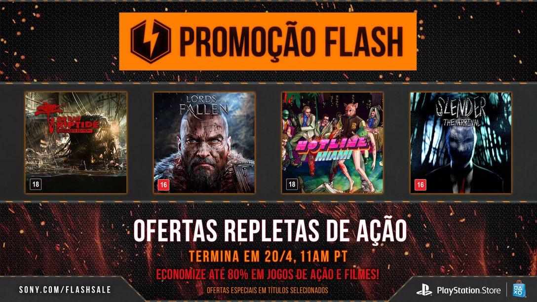 Promoção Flash Rolando Agora: Jogos e Filmes de Ação em Oferta