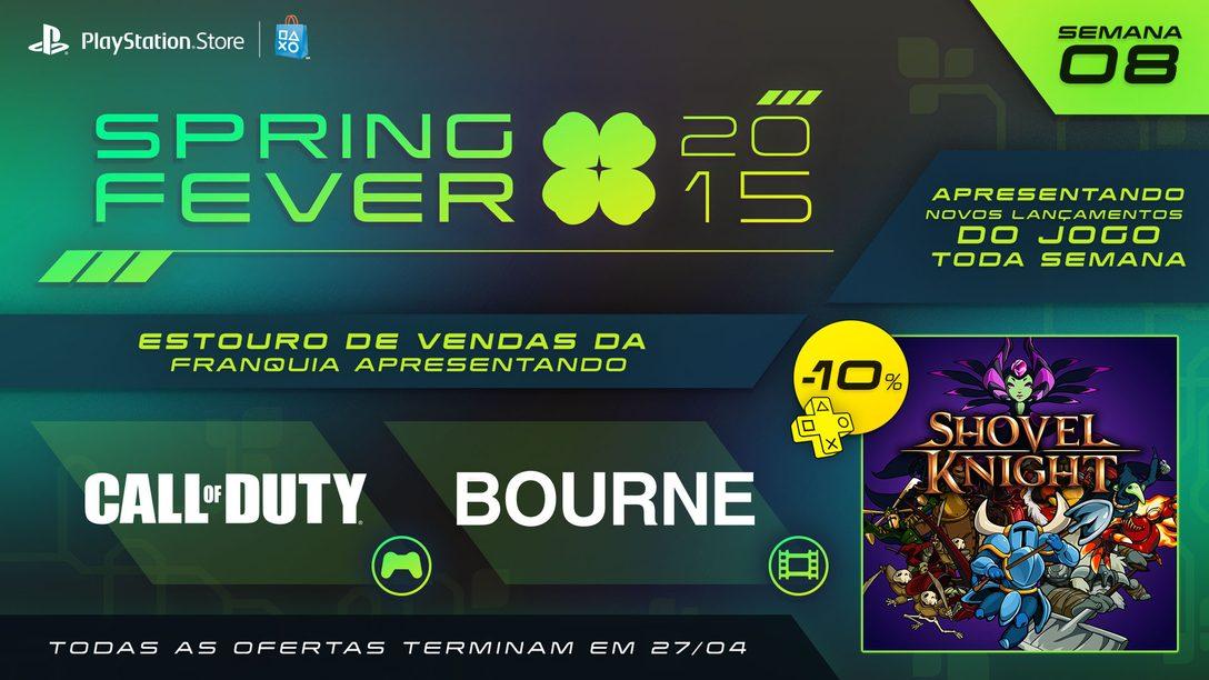 Spring Fever Semana 8: Shovel Knight lançado hoje, games Call of Duty e filmes Bourne em promoção