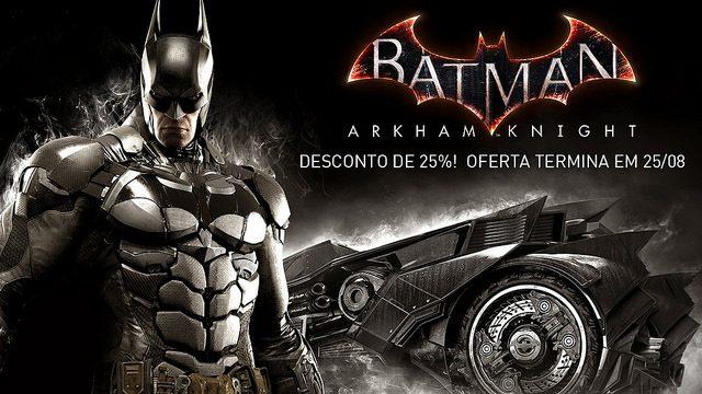 Por uma semana, compre Batman: Arkham Knight com um preço especial