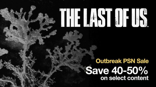 Economize em The Last of Us com o Outbreak Day 2015