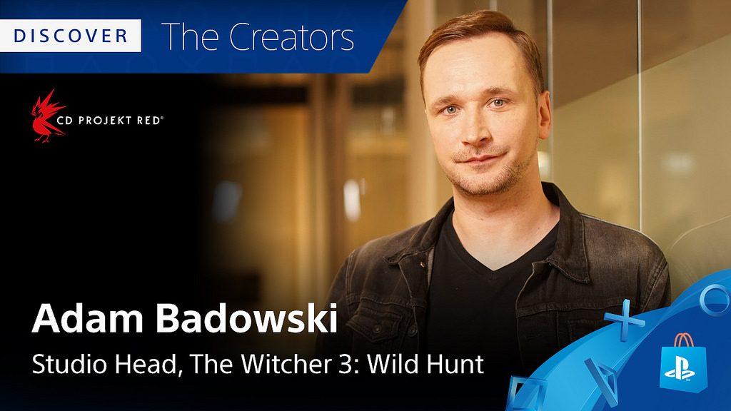 Conheça os Criadores: Jogos de PS4 preferidos de Adam Badowski