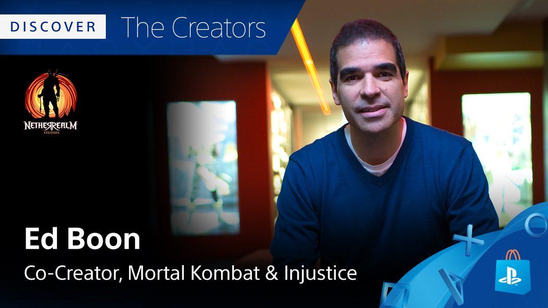 Conheça os Criadores: Ed Boon