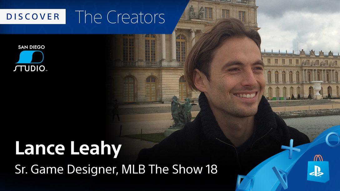 Conheça os Criadores: Lance Leahy, de MLB The Show 18