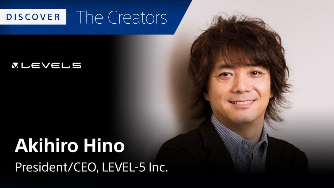Akihiro Hino, da Level-5, Lista seus 5 Jogos Favoritos de PS4