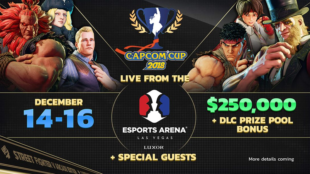 Detalhes da Capcom Cup 2018, Jogue Street Fighter V: Arcade Edition Gratuitamente no PS4