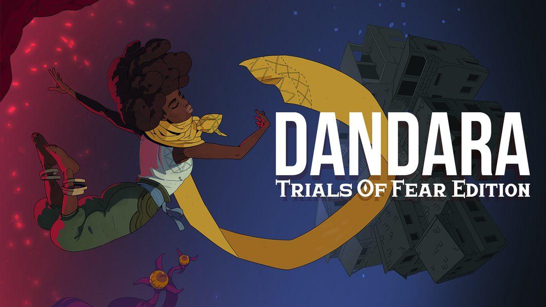 """Novidades da """"Trials of Fear Edition"""", a Atualização Gratuita de Dandara"""