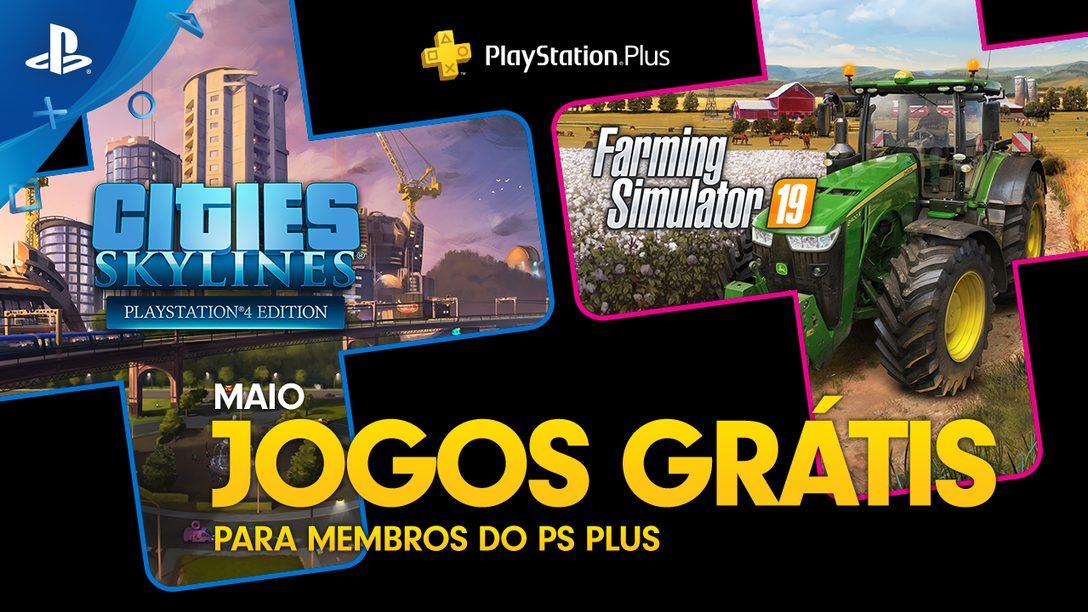 Farming Simulator 19 e Cities: Skyline São os Jogos Gratuitos de Maio para Membros de PlayStation Plus
