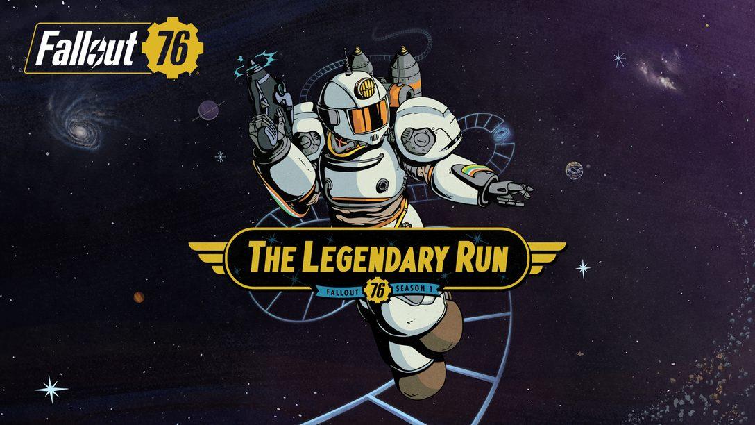 Chegou Fallout 76 – The Legendary Run!