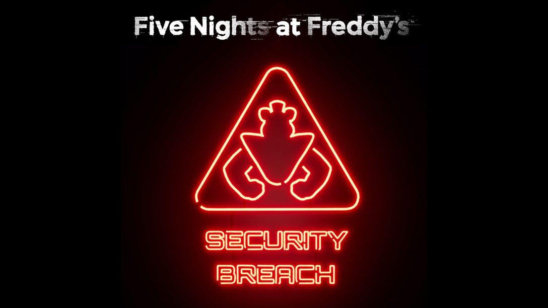 Five Nights at Freddy's: Security Breach é revelado para PS5