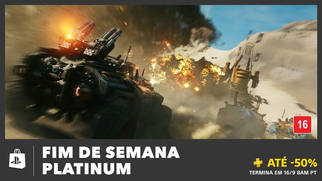 A Promoção Fim de Semana Platinum Traz Descontos de Até 50%