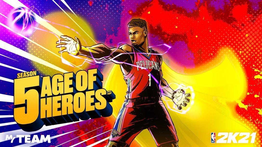 Crie seu time de super estrelas em NBA 2K21, MyTeam Season 5 – Age of Heroes