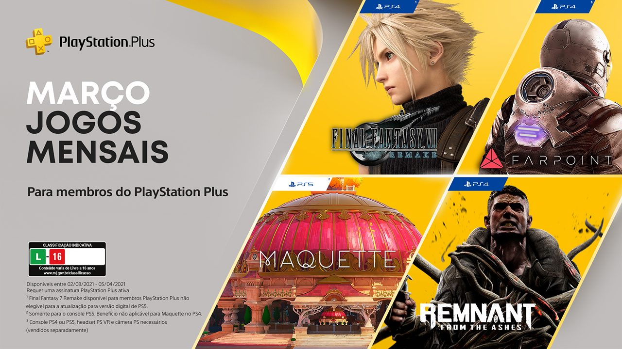 Jogos grátis para assinantes PlayStation Plus são: Final Fantasy VII  Remake, Maquette, Remnant: From the Ashes e Farpoint.