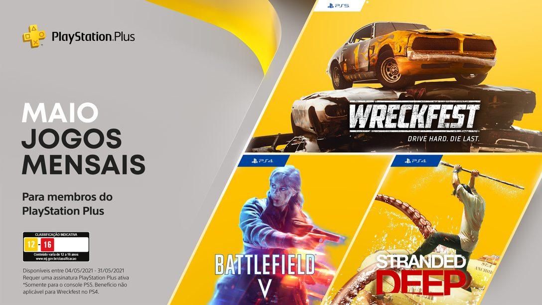 Jogos grátis para assinantes PlayStation Plus de maio: Battlefield V,  Stranded Deep, Wreckfest: Drive Hard. Die Last.